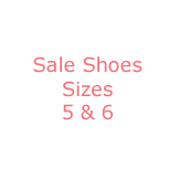Sale Shoes Sizes 5 & 6